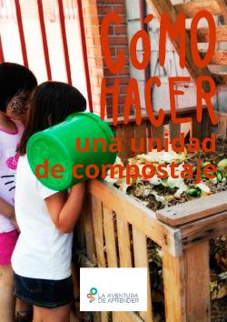 imagen principal de la guía Cómo hacer una unidad de compostaje